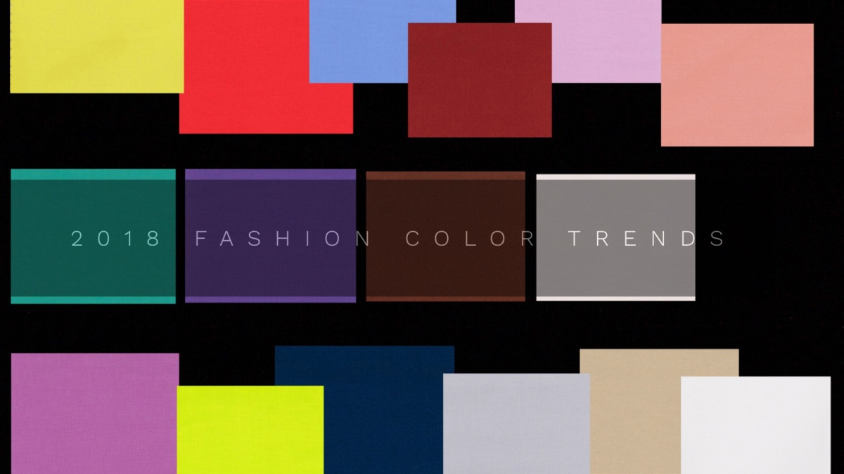 2018 FASHION COLOR TRENDS