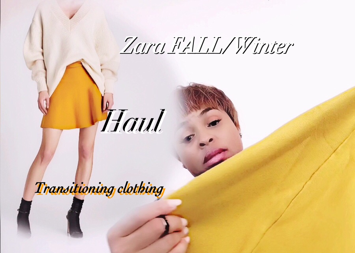 FALL / WINTER ZARA HAUL / TRANSITIONING CLOTHING/ REVIEW