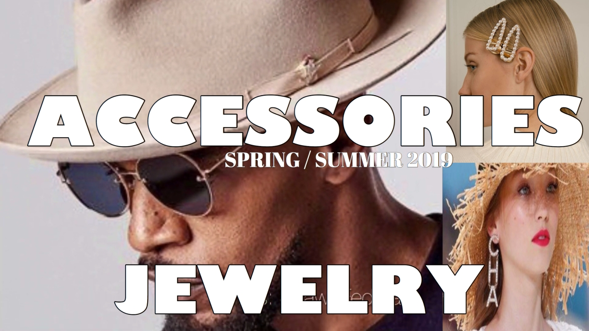 ACCESSORIES AND JEWELRY IDEAS FOR SPRING SUMMER 2019